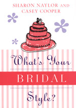 What's Your Bridal Style? - Casey Cooper