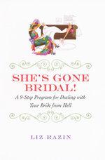 She's Gone Bridal! - Liz Razin