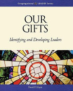 Our Gifts : Congregational Leader - David Mayer