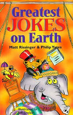 Greatest Jokes on Earth - Matt Rissinger