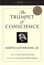 The Trumpet of Conscience : King Legacy (Hardcover) - Martin Luther King, Jr.