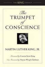 Trumpet of Conscience, The : King Legacy (Paperback) - Martin Luther King