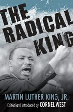 The Radical King : King Legacy (Hardcover) - Martin Luther King Jr