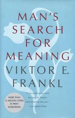 Man's Search for Meaning : Gift Edition - Viktor E. Frankl