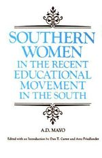 Southern Women in the Recent Educational Movement in the South : Library of Southern Civilization - Amory Dwight Mayo