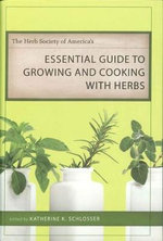 The Herb Society of America's Essential Guide to Growing and Cooking with Herbs : Toxicology and Clinical Pharmacology