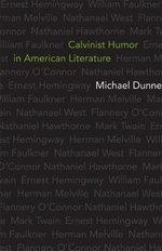 Calvinist Humor in American Literature - Michael Dunne