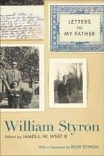 Letters to My Father : Southern Literary Studies (Hardcover) - William Styron