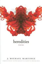Heredities : Poems - J Michael Martinez