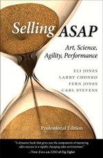 Selling ASAP : Art, Science, Agility, Performance - Eli Jones