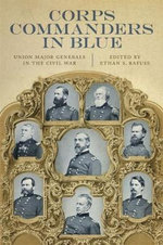 Corps Commanders in Blue : Union Major Generals in the Civil War
