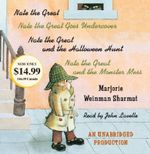Nate the Great Collected Stories: Volume 1 : Nate the Great; Nate the Great Goes Undercover; Nate the Great and the Halloween Hunt; Nate the Great and the Monster Mess - Marjorie Weinman Sharmat