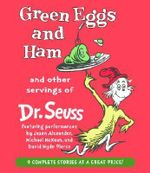 Green Eggs and Ham and Other Servings of Dr. Seuss - Seuss Dr