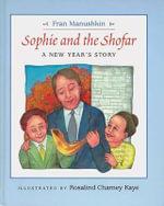 Sophie and the Shofar : A New Year's Story - Fran Manushkin