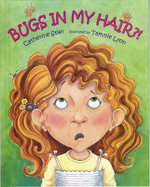 Bugs in My Hair?! - Catherine Stier