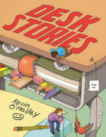 Desk Stories - Kevin O'Malley