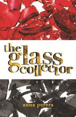 The Glass Collector - Anna Perera