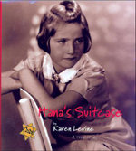 Hana's Suitcase : A True Story - Karen Levine