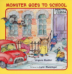 Monster Goes to School - Virginia Mueller