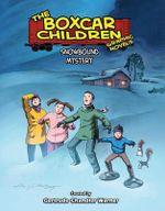 Snowbound Mystery : Boxcar Children Graphic Novels (Paperback) - Gertrude Chandler Warner