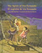 The Spirit of Tio Fernando : A Day of the Dead Story - Janice Levy