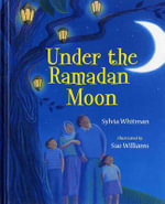 Under the Ramadan Moon - Sylvia Whitman