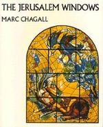 The Jerusalem Windows - Marc Chagall