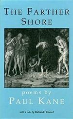 The Farther Shore : Poems - Paul Kane