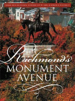 Richmond's Monument Avenue - Richard Guy Wilson