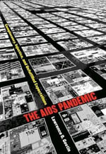 The AIDS Pandemic : Complacency, Injustice, and Unfulfilled Expectations - Lawrence O. Gostin