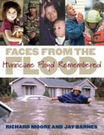 Faces from the Flood : Hurricane Floyd Remembered - Richard Moore