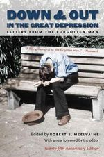 Down and Out in the Great Depression : Letters from the Forgotten Man
