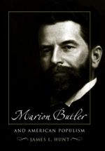 Marion Butler and American Populism - James L. Hunt