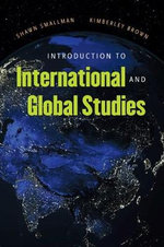 Introduction to International and Global Studies - Shawn C. Smallman