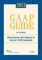 GAAP Guide on CD-ROM, 2013 (Standalone CD) - Jan R Williams