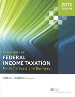 Essentials of Federal Income Taxation for Individuals and Business - Linda M Johnson