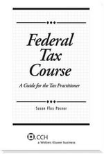 Federal Tax Course : A Guide for the Tax Practitioner (2013) - Susan Flax Posner