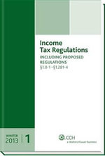 Income Tax Regulations (Winter 2013 Edition), December 2012