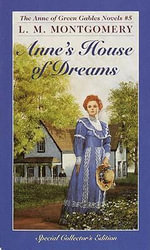 Anne's House of Dreams : Annie Shirley Series : Book 5 - L. M. Montgomery