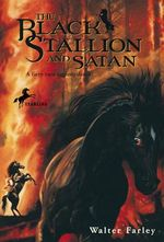 The Black Stallion and Satan - W. Farley
