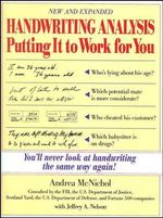 Handwriting Analysis : Putting it to Work for You - Andrea McNichol