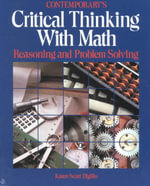 Critical Thinking with Math :  Reasoning and Problem Solving - Karen S. Digilio