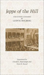 Jeppe on the Hill and Other Comedies by Ludvig Holberg - Ludvig Holberg