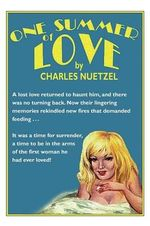 One Summer of Love - Charles Nuetzel