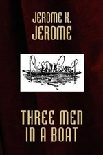 Three Men in a Boat - K., Jerome Jerome