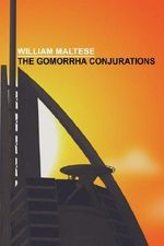 The Gomorrha Conjurations - William Maltese