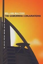 The Gomorrha Conjurations - William Maltese