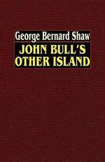 John Bull's Other Island - George Bernard Shaw