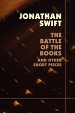The Battle of the Books - Jonathan Swift