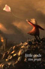 Little Gods - Holly Phillips